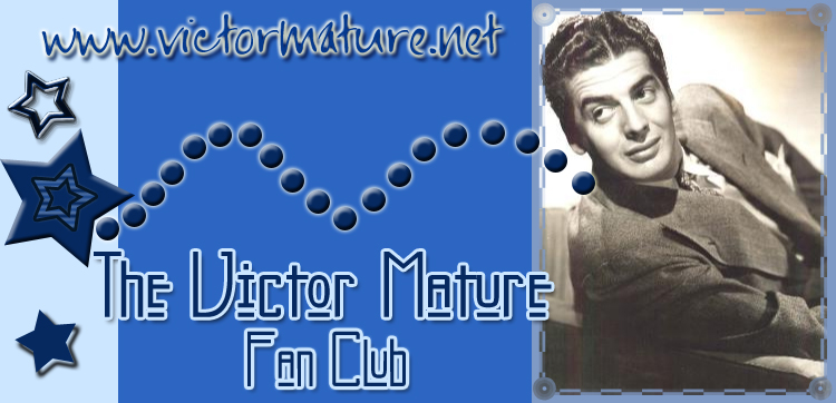 Actor and Screen Legend Victor Mature Visit Victor Mature's Website at ...