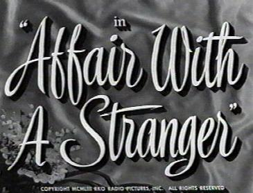 Affair With A Stranger