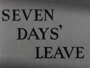 Seven Days' Leave